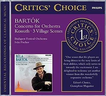 Bartók: Concerto for Orchestra/3 Village Scenes/Kossuth