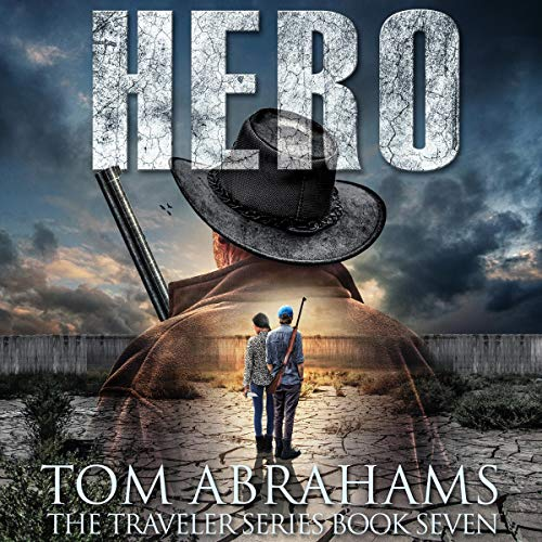 Hero: A Post Apocalyptic/Dystopian Adventure  audiobook cover art
