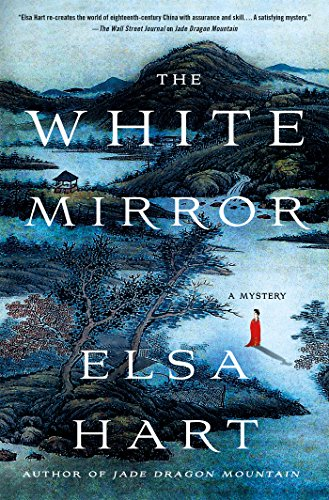 The White Mirror: A Mystery (Li Du Novels, 2)