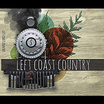 Left Coast Country