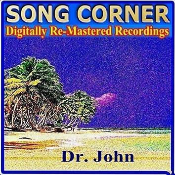 Song Corner - Dr. John
