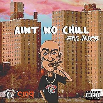 Aint No Chill (LP Explicit)
