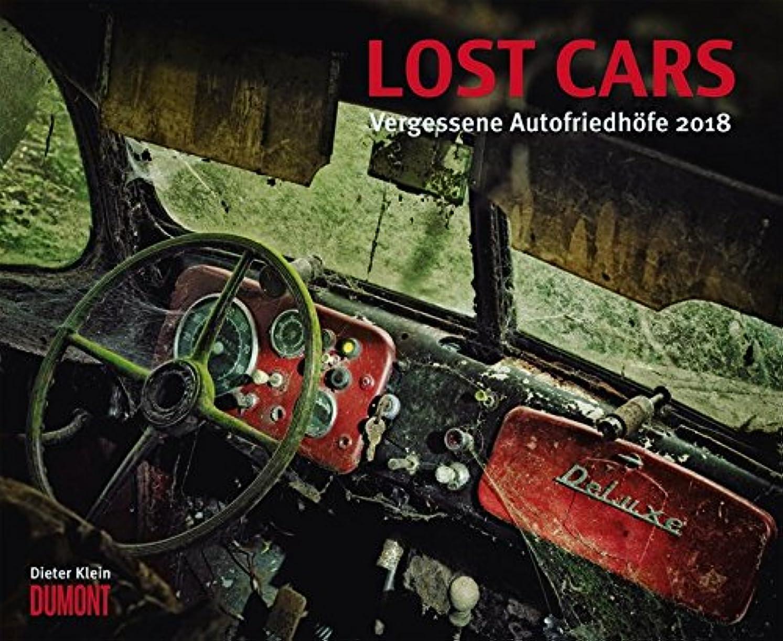 サワー緊急セクタLost Cars 2018 - Vergessene Autofriedhoefe - Foto-Kunst - Wandkalender