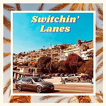 Switchin' Lanes (feat. Brickheart)