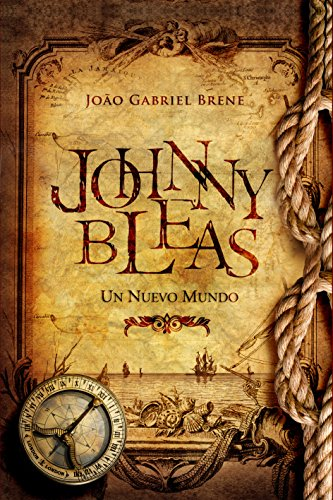 Johnny Bleas: Un Nuevo Mundo (Spanish Edition)