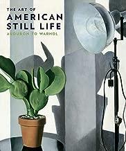 The Art of American Still Life: Audubon to Warhol (Philadelphia Museum of Art)