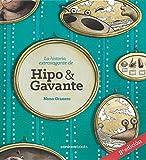 LA HISTORIA EXTRAVAGANTE DE HIPO Y GAVANTE