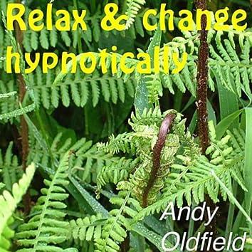 Relax & Change Hypnotically