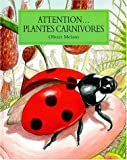 Attention... plantes carnivores