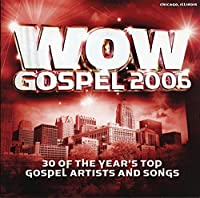 Wow Gospel 2006 by Various Artists (2006-01-01)