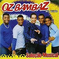 Oz Bambaz: Ao Vivo