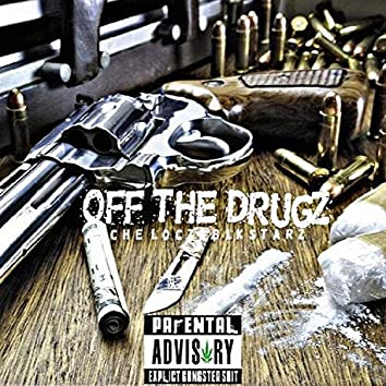 Off the Drugz (feat. Blkstarz)