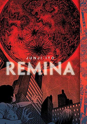Compare Textbook Prices for Remina Junji Ito  ISBN 9781974717477 by Ito, Junji