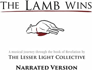 The Lamb Wins (Narrated Version)