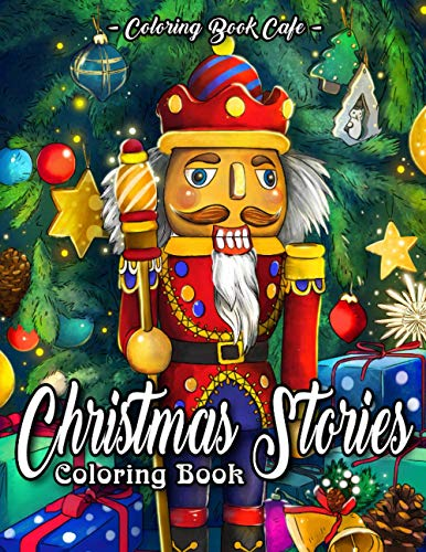 Christmas Stories Coloring Book: An Adult Coloring Book Featuring 30...
