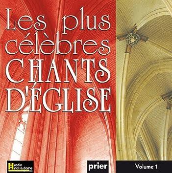 Les plus célèbres chants d'église, Vol. 1