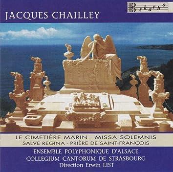Chailley: Missa Solemnis, Le Cimetiere, Salve Regina & Priere de Saint-Francois