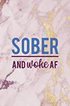 Sober And Woke Af: Woke Journal Composition Blank Lined Diary Notepad 120 Pages Paperback