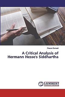 A Critical Analysis of Hermann Hesse's Siddhartha