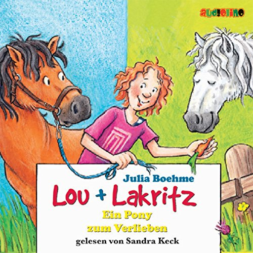 Ein Pony zum Verlieben (Lou und Lakritz 5) Titelbild