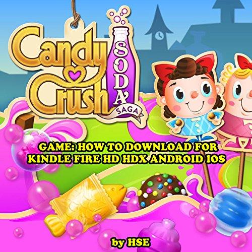 Candy Crush Soda Saga Game audiobook cover art