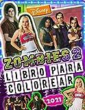 ZOMBIES 2 Libro Para Colorear: Z-O-M-B-I-E-S 2 2020 Libro Para Colorear Con Increíbles Fotos No Oficiales