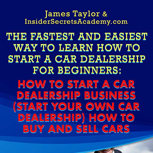 How to Start a Car Dealership Business audiobook cover art