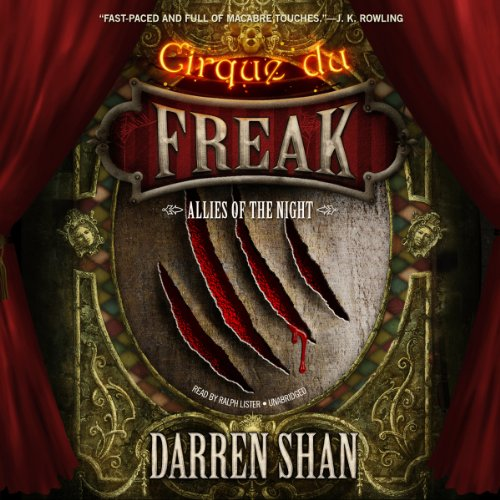Allies of the Night     Cirque du Freak: The Saga of Darren Shan, Book 8              By:                                                                                                                                 Darren Shan                               Narrated by:                                                                                                                                 Ralph Lister                      Length: 4 hrs and 34 mins     198 ratings     Overall 4.7