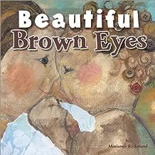 Beautiful Brown Eyes (Marianne Richmond)