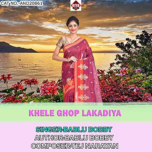 Khele Ghop Lakadiya