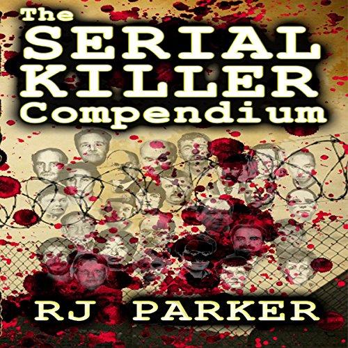 The Serial Killer Compendium, Volume 1 cover art