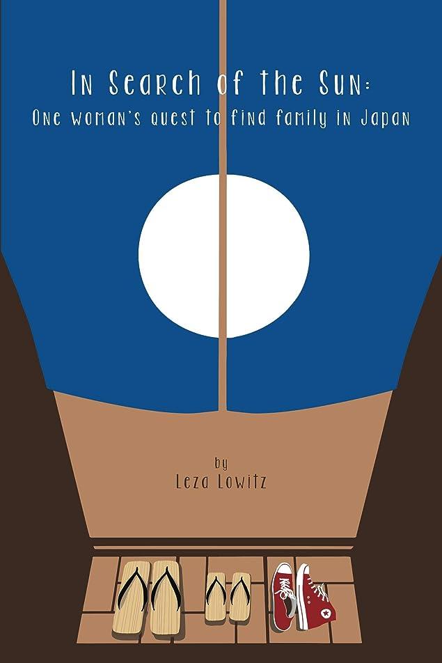 スーツアベニュー巻き取りIn Search of the Sun: One Woman's Quest to Find Family in Japan (English Edition)