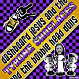 Dashboard Jesus and the Bobble Head Dolls [Explicit]