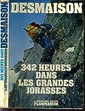 342 HEURES DANS LES GRANDES JORASSES - FLAMMARION