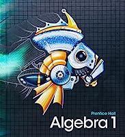 High School Math 2011 Algebra 1 Student Edition 0133500403 Book Cover