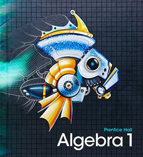 HIGH SCHOOL MATH 2011 ALGEBRA 1(PRENTICE HALL) STUDENT EDITION