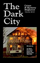 The Dark City Crime and Mystery Magazine: Volume 5, Issue 1