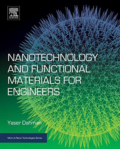 Nanotechnology and Functional Materials for Engineers (Micro and Nano Technologies)