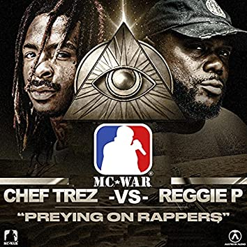 Preying on Rappers
