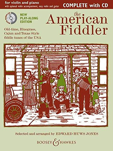 The American Fiddler (Neuausgabe): Old-time, Bluegrass, Cajun and Texas Style fiddle tunes of the USA. Violine (2 Violinen) und Klavier, Gitarre ad ... ad lib.. Ausgabe mit CD. (Fiddler Collection)