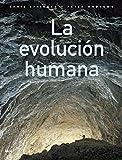 La evolución humana: 15 (Ciencia)