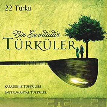 Bir Sevdadır Türküler: Karadeniz Türküleri