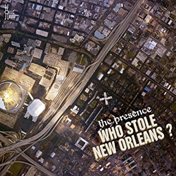 Who Stole New Orleans?