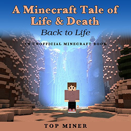 A Minecraft Tale of Life & Death: Back to Life cover art