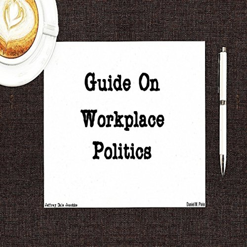 Guide on Workplace Politics audiobook cover art