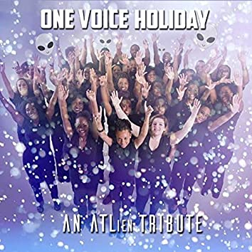One Voice Holiday (An Atlien Tribute)