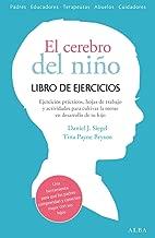 El cerebro del niño. Libro de ejercicios (Spanish Edition)