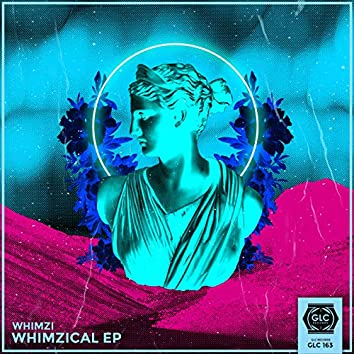 Whimzical EP