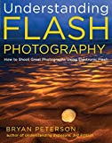 Understanding Flash Photography: How to Shoot...