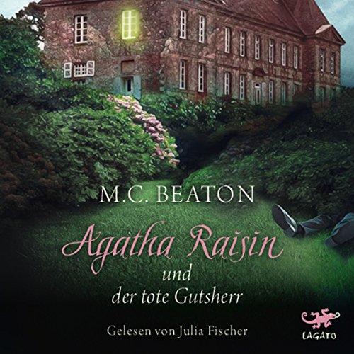 Agatha Raisin und der tote Gutsherr Titelbild